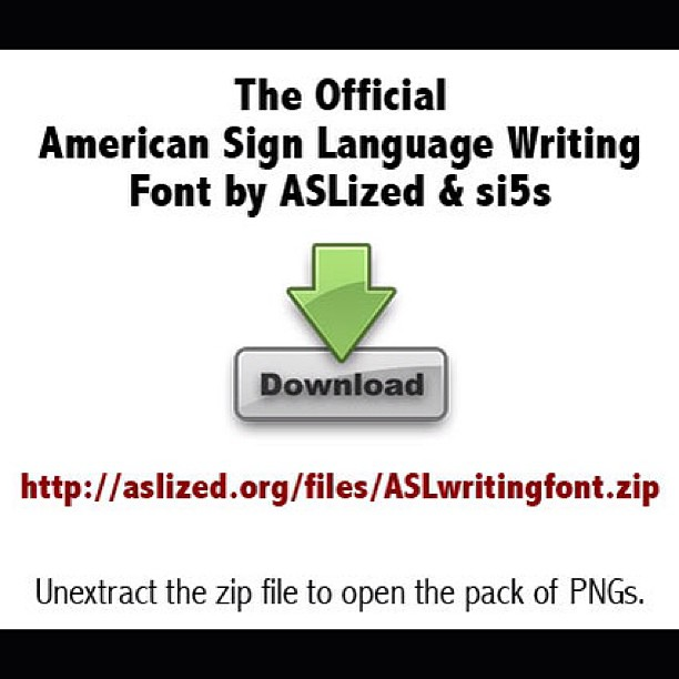 The Official American Sign Language Writing Font by ASLized & si5s